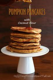 Easy Healthy Pumpkin Pancake Recipe by Low Carb Pumpkin Pancakes Recipe All Day I Dream About Food