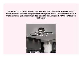 best buy led restaurant deckenleuchte dimmbar modern acryl