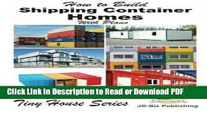100 Shipping Container Plans Free How To Build A Home Pdf Easy Home