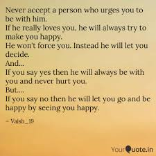 Never Accept A Person Who Quotes Writings By Vaish19 YourQuote