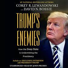 Trumps Enemies Audiobook By Corey R Lewandowski 9781549174261