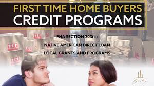First Time Home Buyers Credit Programs