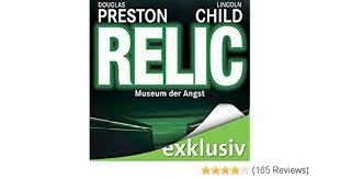 Relic Museum Der Angst Pendergast 1 Horbuch Download Amazonde Douglas Preston Lincoln Child Thomas Piper Audible Studios Bucher