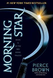 Morning Star The Red Rising Series Book 3 By Brown Pierce