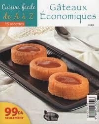 cuisine alg駻ienne gateaux la cuisine algérienne cuisine facile de a a z gateaux economiques