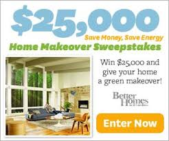 Better Homes and Garden $25 000 Home Makeover Sweepstakes Jays