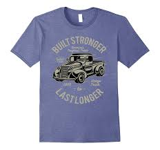 Vintage Truck Tee Shirts - Mens Build Strong T-Shirt-ANZ - Anztshirt Hot Rod Classic Custom Vintage Ratrod Ford Chevy Mopar Gasser Tshirts Fire Truck Tee Shirt Baby 100 Cotton Boys Girls Short Sleeve Ipdent Trucks My Name Is Gonzales Longsleeve Tshirt Black Amazoncom Garbage Day Kids Adult Trash Bigfoot Monster T Racing Automobile Shirts That Go Little Shirtsthatgo 3d Printed Tshirt Hoodie Scal0507 Monkstars Inc Damen Years Man And Bus Cartel Ink This How I Roll Old Jegs Apparel Colctibles 18015 Cody Coughlin 2 Toprun Shop The North Face Triblend Pocket Mens Backuntrycom