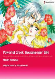 POWERFUL GREEK HOUSEKEEPER WIFE Harlequin Comics By Robyn Donald