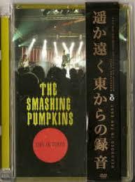 Mayonaise Smashing Pumpkins Live by The Smashing Pumpkins Live In Tokyo Dvd At Discogs