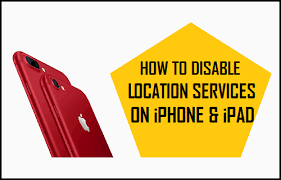 How to Disable Location Services iPhone and iPad
