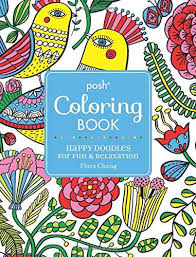 Posh Adult Coloring Book Happy Doodles For Fun Relaxation Flora Chang Books