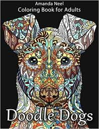 Doodle Dogs Coloring Book For Adults Happy Amanda Neel 9781533625649 Amazon Books
