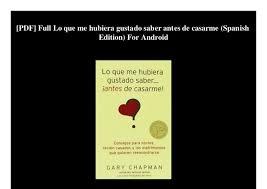 PDF Full Lo Que Me Hubiera Gustado Saber Antes De Casarme Spanish Edition