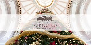 Sams Club Christmas Tree Train by Chattanooga Choo Choo Hotel And Attractions Historic Hotels