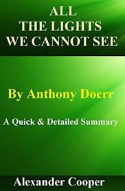 All The Lights We Cannot See By Anthony Doerr A Quick And