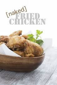 The Best Low Carb Keto Fried Chicken Recipe No Breading At All Just Unbelievably