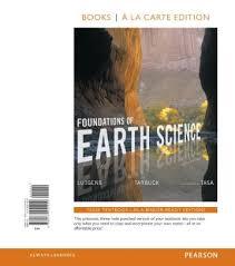 Foundations Of Earth Science Books A La Carte Edition 8