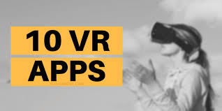 Best Virtual Reality Apps For Android and IOS TECH10MENT