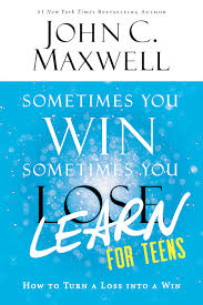 Sometimes You Win Learn For Teens