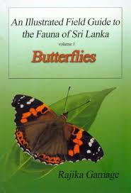An Illustrated Field Guide To The Fauna Of Sri Lanka Volume 1 Butterflies
