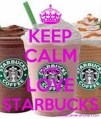 KEEP CALM AND LOVE STARBUCKS Poster
