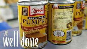 Libbys 100 Pure Pumpkin Nutritional Info by Is Canned Pumpkin Brace Yourselves It May Not Always Be