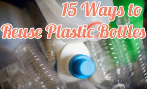 15 Ways To Reuse Plastic Bottles