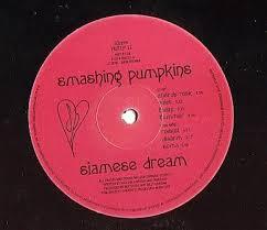 Siamese Dream Smashing Pumpkins Vinyl by Shawn U0027s Smashing Pumpkins Vinyl Records