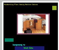 Sewing Cabinet Woodworking Plans by Sewing Cabinet Plans Build 201634 Woodworking Plans And Projects
