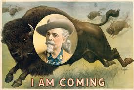 William Frederick Buffalo Bill Cody Helped Commercialize The Cowboy Lifestyle Building A Mythology