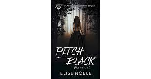 Pitch Black Blackwood Security 1 By Elise Noble