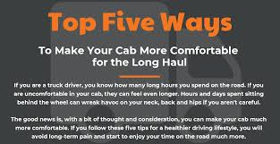 100 How Much A Truck Driver Make To Your Cab More Comfortable For The Long Haul Encore