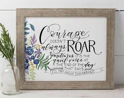 Courage Doesnt Always Roar Hand Lettered Print Inspirational Wall Art Quote