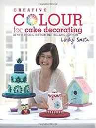 the contemporary cake decorating bible creative techniques fresh