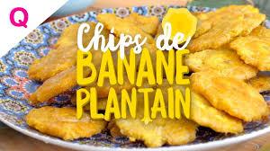 cuisiner la banane plantain qooking ch chips de banane plantain