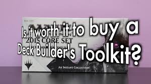 mtg is it worth it to buy a deck builder s toolkit should new