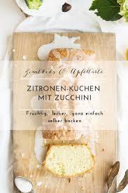 saftiger zitronenkuchen mit zucchini