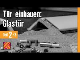 version 2013 tür einbauen glastür kapitel 2 türeinbau