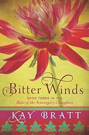 Bitter Winds By Kay Bratt