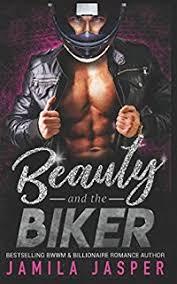 Beauty The Biker BWWM Bad Boy MC Romance Novel