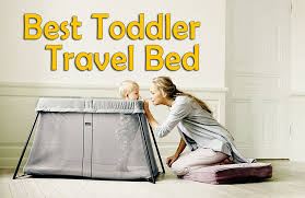 7 Best Toddler Travel Beds for Your Child to Sleep fortably at