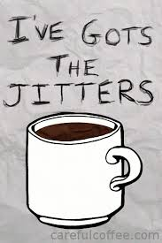 Ive Got The Jitters Coffee GIF Shop Stuff
