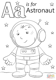 Astronaut Coloring Page Letter A Is For Free Printable Gallery Ideas
