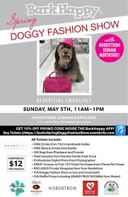 BarkHappy Austin Spring Doggy Fashion Show Benefiting Emancipet At  Nordstrom Domain NORTHSIDE All Green Discount Code Case Boss Shipping Code Promo Airbnb 2019 Eventbrite Coupon Vitamix Uk How To Add A Action Blocks Available With Email Plus Framework Lkedin Premium Career Coupon Widget Setup Gleam 100 Upcoming Social Media Tech Events Packersproshop Com Berkshire Theater Group Creating Refer Friend Reward Or Sold Out Barkhappy Boston Pup Ice Cream Benefiting Apply Access Your Order