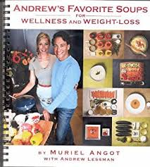 Andrews Favorite Soups For Wellness And Weight Loss