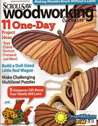 Practical Woodworking Magazine Download by Scrollsaw Woodworking U0026 Crafts 54 Spring 2014 Download Pdf