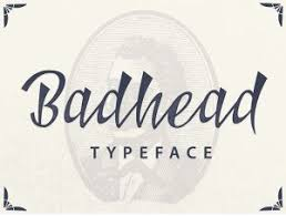 Badhead Created By Ianmikraz Studio Comes In Several Font Faces With OpenType Features Which You Can Access Using Adobe Illustrator And Indesign