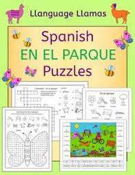 Fun And Free No Prep Print Go Puzzles For Practicing Spanish Park Vocabulary Students Love Our Topic Color By Number Packs Because They