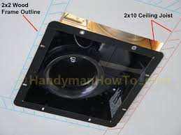 Ceiling Fan Joist Hangers by How To Replace A Bathroom Exhaust Fan And Ductwork Mounting Frame