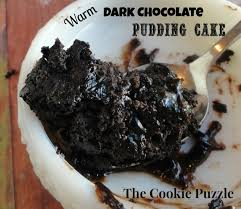 The Cookie Puzzle Warm Dark Chocolate Pudding Cake